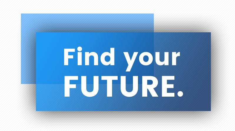Find your FUTURE.
